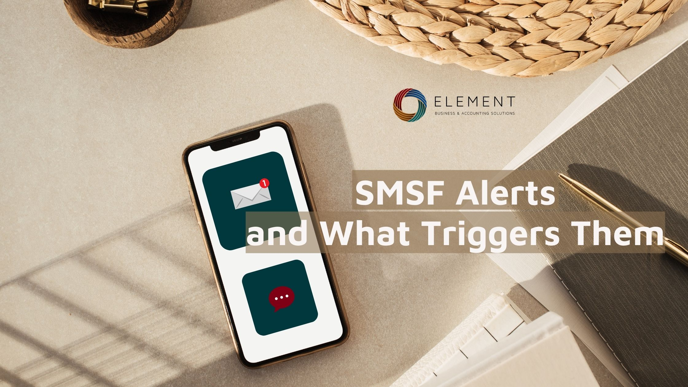 SMSF alerts and what triggers them